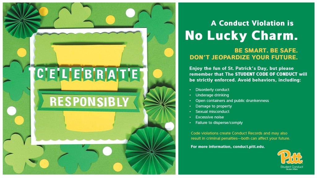 A conduct violation is no lucky charm. Be safe. Be smart. Celebrate responsibly.