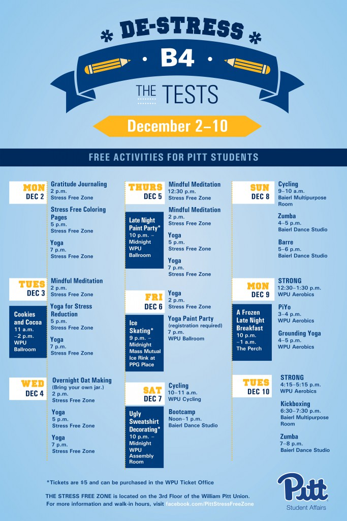 De-stress before the test events include free exercise classes, events in the Stress Free Zone, and more