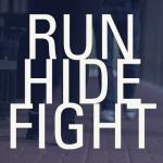Run, Hide, Fight News