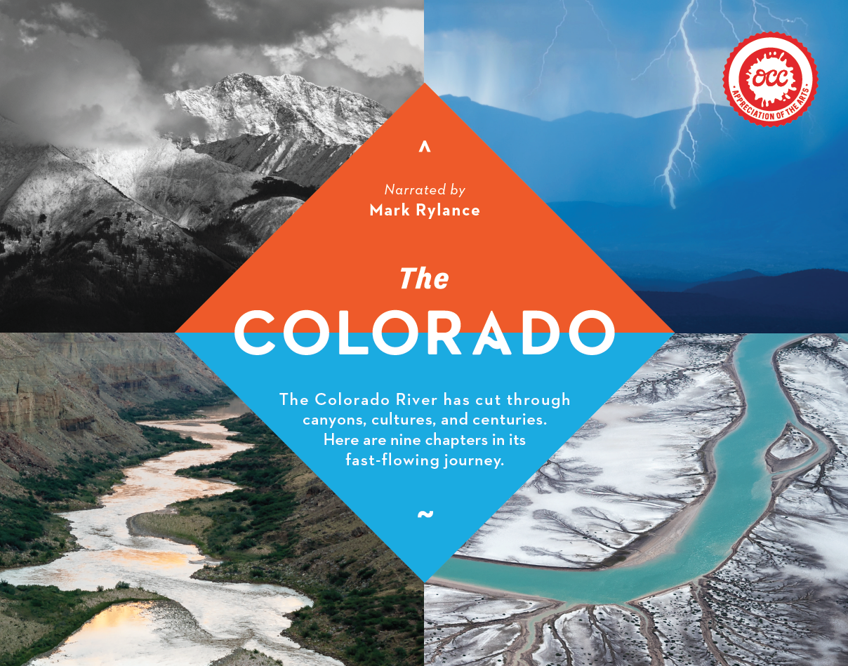 Narrated by Mark Rylance - The Colorado. The Colorado River has cut through canyons, cultures, and centuries. Here are nine chapters in its fast-flowing journey.