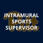 Intramural Sports Supervisor
