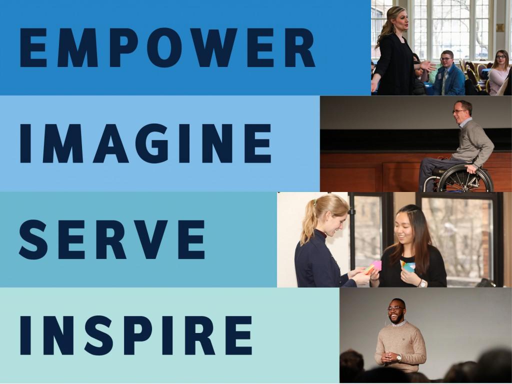 Empower. Imagine. Serve. Inspire.