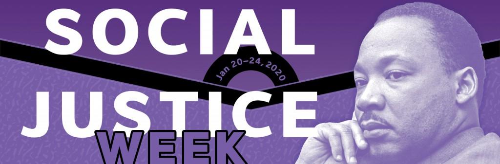Social Justice Week. January 20-24