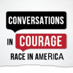 Conversations in Courage