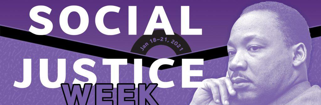 Social Justice Week January 19 - 21, 2021
